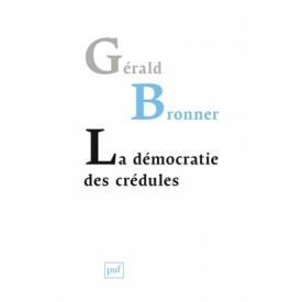 la-democratie-des-credules-9782130607298_0